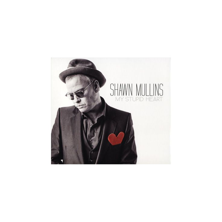 Shawn mullins - My stupid heart (CD)