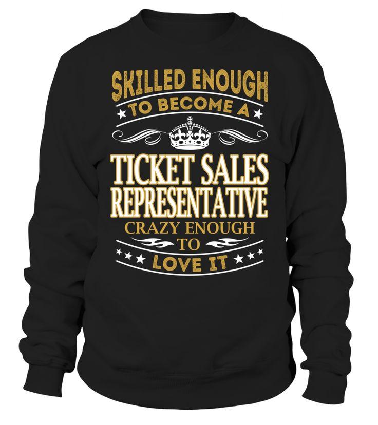 Ticket Sales Representative - Skilled Enough To Become #TicketSalesRepresentative