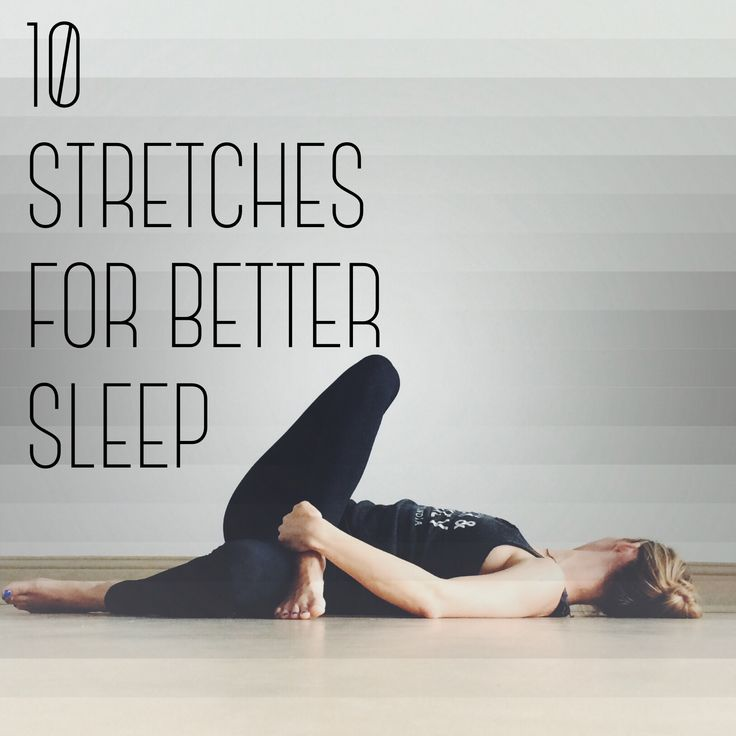 10 Stretches for Better Sleep