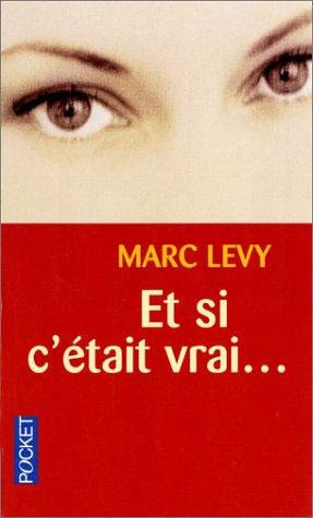 Reflexiones del Andrews: Et si c'était vrai de Marc Levy