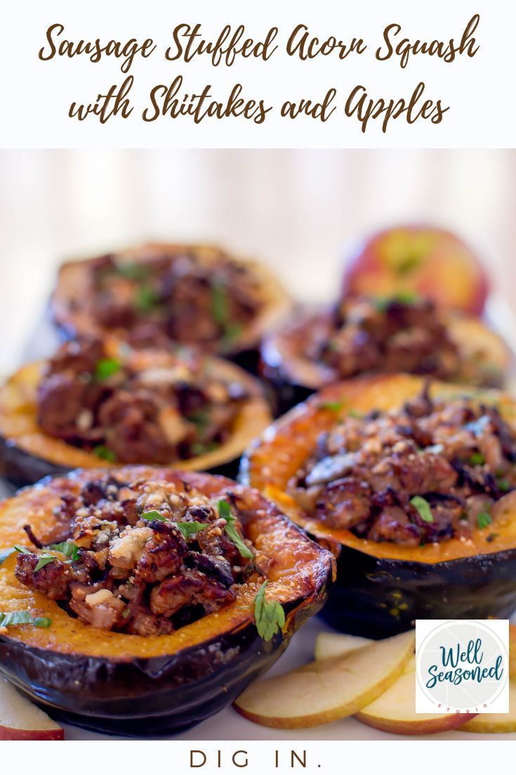 Sausage Stuffed Acorn Squash With Shiitakes And Apples Recipe