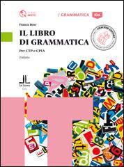 Il libro di GRAMMATICAPer CTP e CPIA