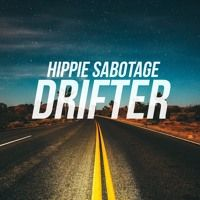DRIFTER by Hippie Sabotage on SoundCloud