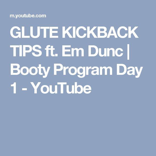 GLUTE KICKBACK TIPS ft. Em Dunc | Booty Program Day 1 - YouTube