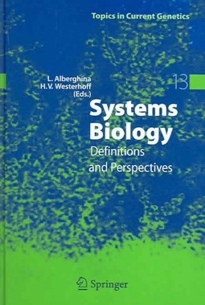 Systems Biology: Definitions And Perspectives