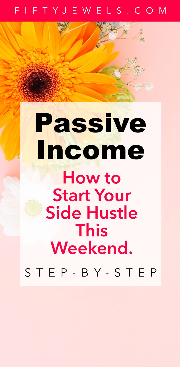 Start your Passive Income Side Hustle Today! Follow the step-by-step process th… – Passive Income