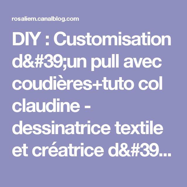 DIY : Customisation d'un pull avec coudières+tuto col claudine - dessinatrice textile et créatrice d'objets uniques!