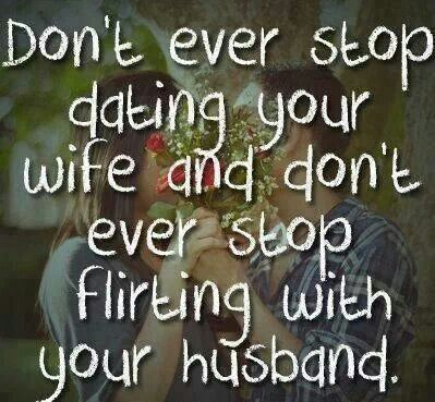 Dating and flirting shouldn't stop at marriage