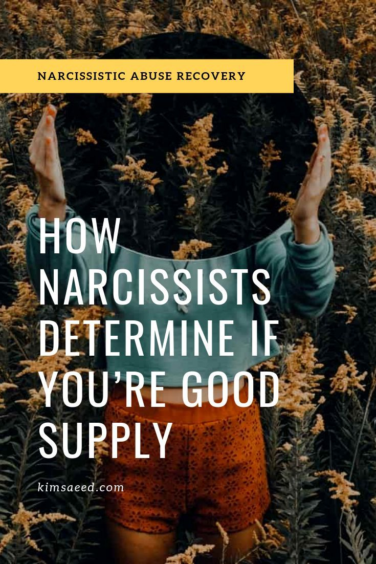 How Narcissists Determine if You're Good Supply  Will You Pass the