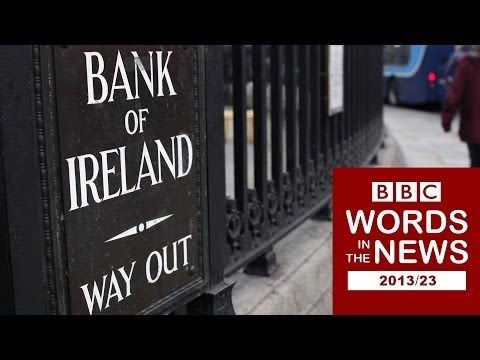 Words in the News 13/23 with transcript video: Ireland exits bailout programme; Weather 'behind ozone hole'; Putin closes Russian news agency