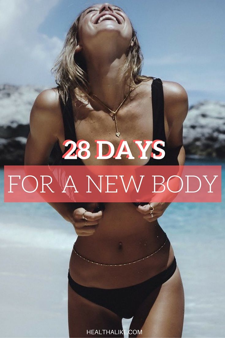 28 Days For A New Body