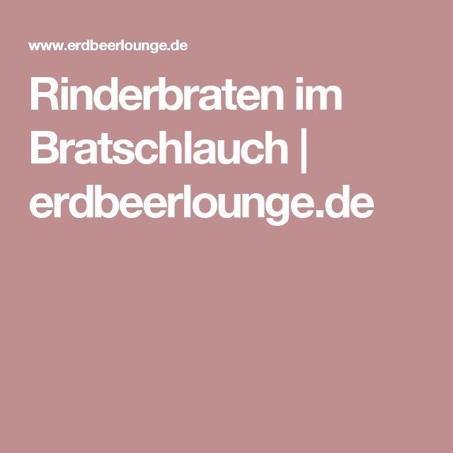 Rinderbraten im Bratschlauch   erdbeerlounge.de