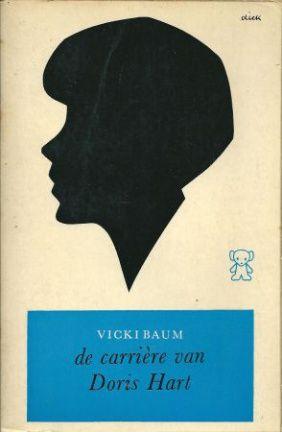 Baum, Vicki - De carrière van Doris Hart