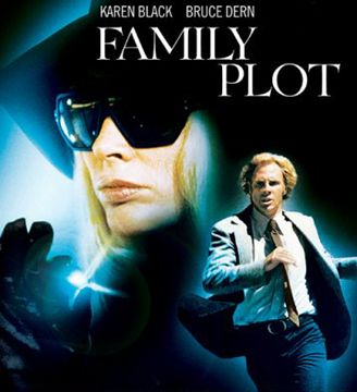 family plot | family plot last but not least is family plot a light hearted thriller ...