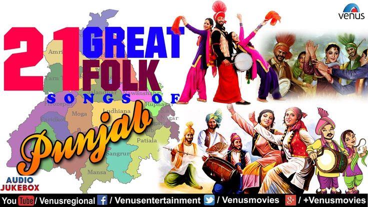 21 Great Folk Songs Of PUNJAB   Most Popular Punjabi Songs - Audio Jukeb...