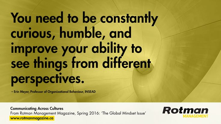 Tips on how to communicate across cultures from Professor Erin Meyer, INSEAD | Rotman Management Spring 2016 | Request a FREE trial issue: https://sequel4.publish2profit.com/SSS/ClientOrder.dwm?AccountID=Rotman&Campaign_No=189&Effort_No=368&Offer_No=133&MultiSourceCode=Free_Trial_Issue_Offer_Pinterest