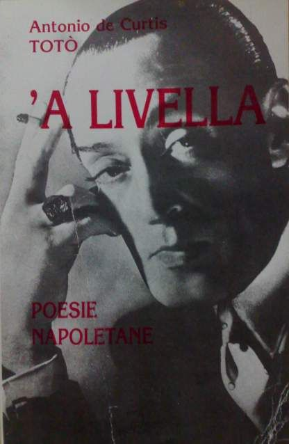 'A Livella - Antonio de Curtis (Totò) Poesie napoletane