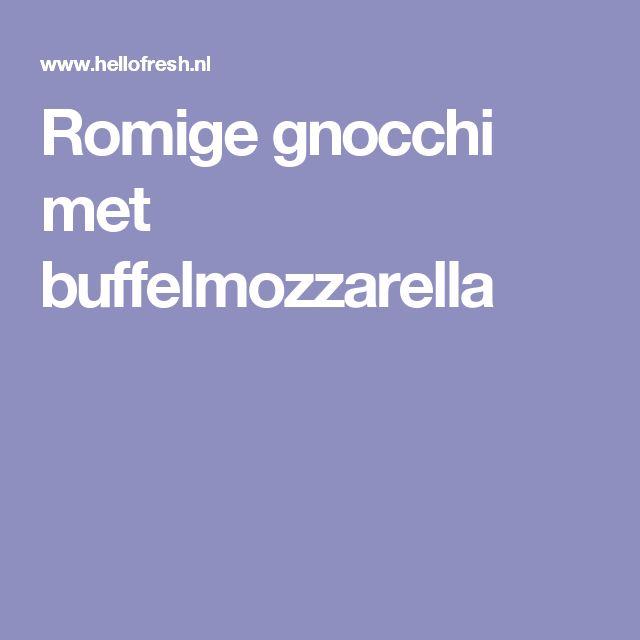 Romige gnocchi met buffelmozzarella