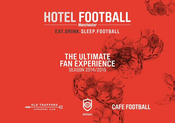 Hotel Football is set to open in Manchester in March, 2015.