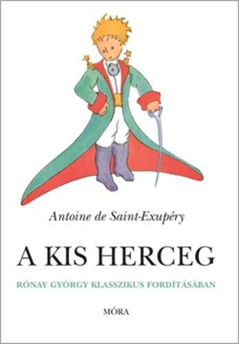 A kis herceg · Antoine de Saint-Exupéry · Könyv · Moly