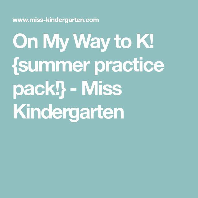 On My Way to K! {summer practice pack!} - Miss Kindergarten