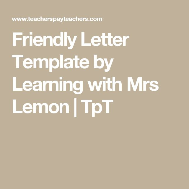 Friendly Letter Template by Learning with Mrs Lemon   TpT