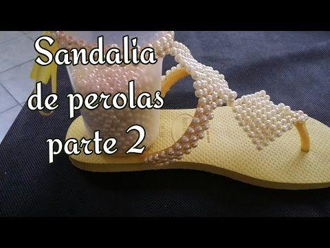 PARTE 2 SANDÁLIA DE PEROLAS - YouTube