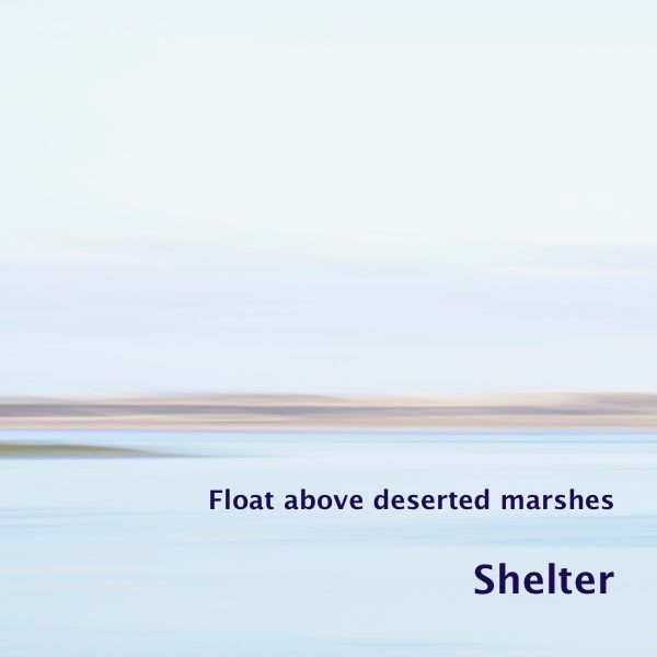 In the bay of placidity searching for shelter from the noise of this day  'Shelter'is a photo in the series 'Float above deserted marshes', part of the gallery &#8216…