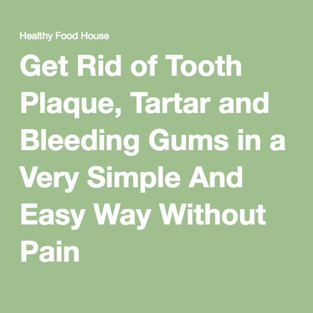 how to get rid of plaque on teeth quickly