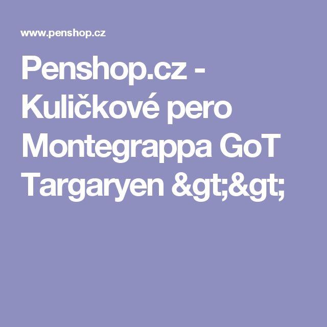 Penshop.cz - Kuličkové pero Montegrappa GoT Targaryen >>