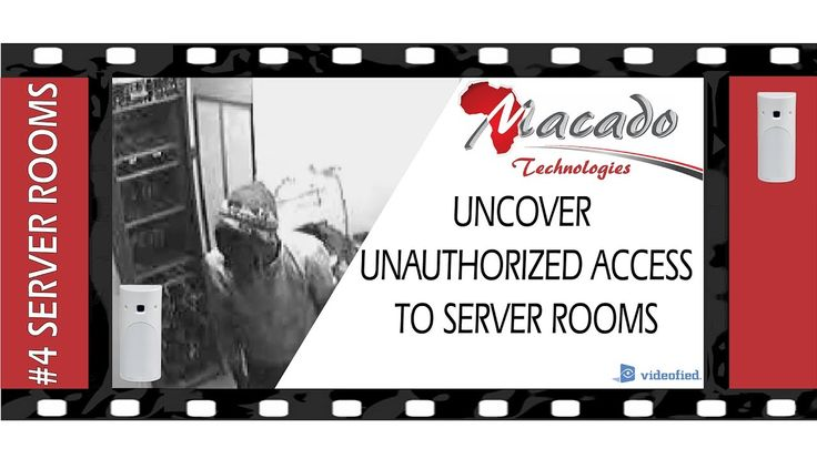 #4 SERVER ROOMS: Uncover Unauthorized Access