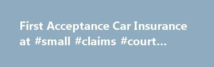first acceptance insurance claims