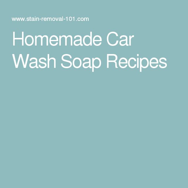 Homemade Car Wash Soap Recipes