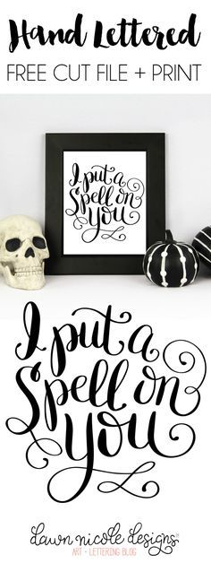 "Hand Lettered ""Spell on You"" Free Print + Cut File (SVG, PNG, Studio3). Get the free print or whip up something custom with your Silhouette! 