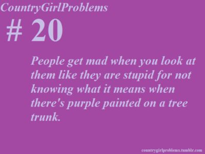 country girl problems | Country Girl Problems