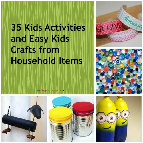 54 kids activities and easy kids crafts from household for Diy crafts with things around the house