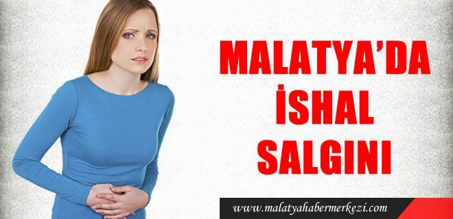 MALATYA'DA İSHAL SALGINI http://www.malatyahabermerkezi.com/kategori-37-malatya_saglik_haber.html