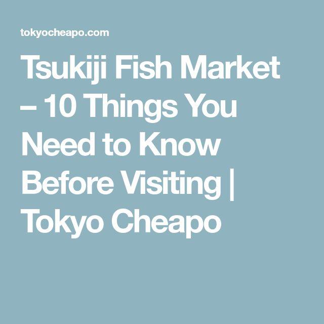 Tsukiji Fish Market – 10 Things You Need to Know Before Visiting | Tokyo Cheapo