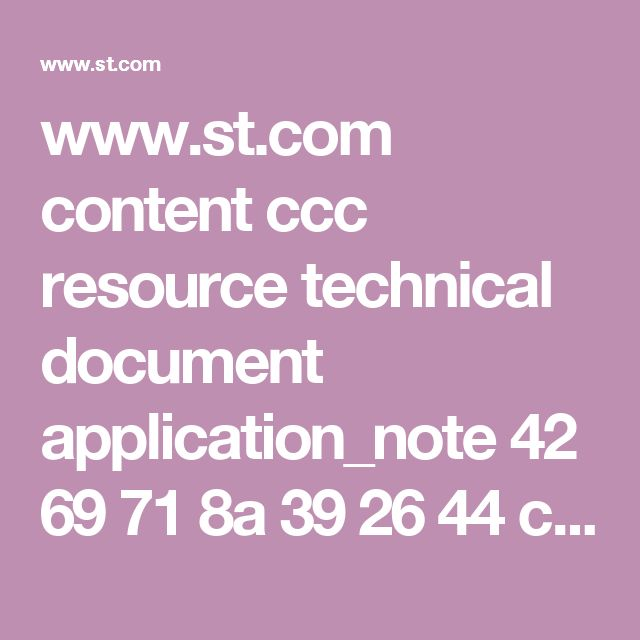 www.st.com content ccc resource technical document application_note 42 69 71 8a 39 26 44 c9 CD00004396.pdf files CD00004396.pdf jcr:content translations en.CD00004396.pdf