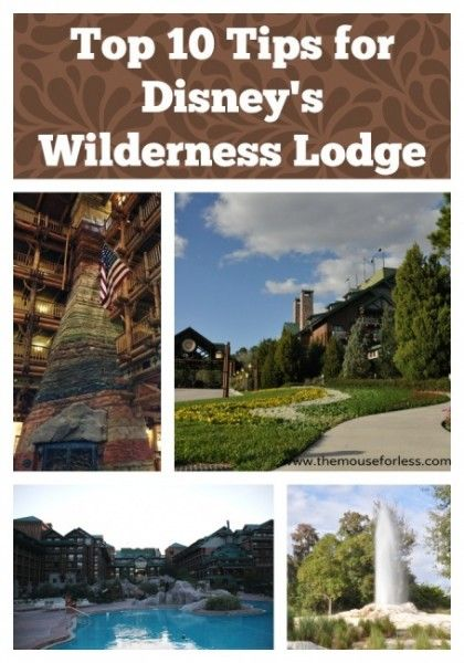 top 10 tips for Disney's Wilderness Lodge