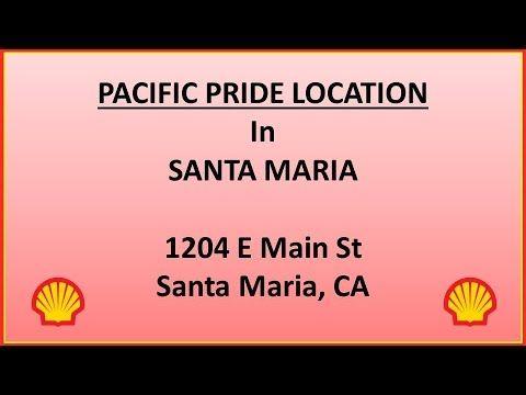 PACIFIC PRIDE gas location in Santa Maria- FUELMAN, CFN- 1204 E Main St