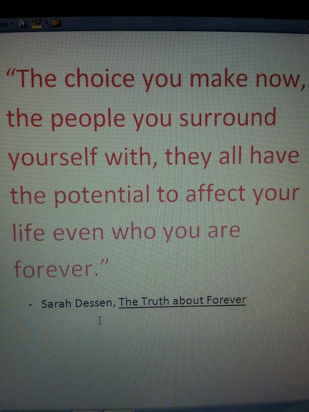 The Truth About Forever By Sarah Dessen Quote Sometimes A