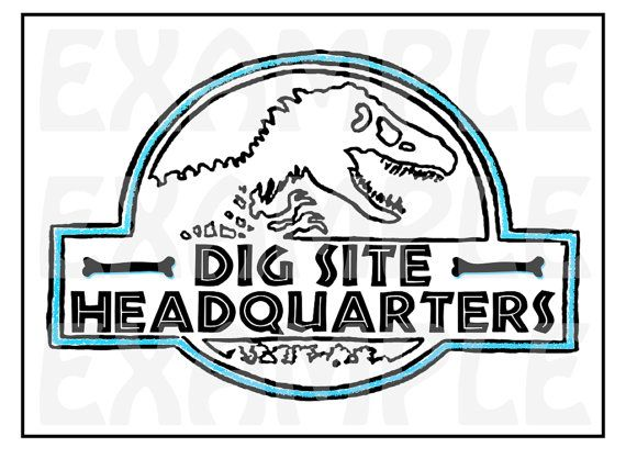 "CUSTOM PDF Jurassic Signs for Dinosaur themed party - color - palaeontologist - ""Dig Site Headquarters"""