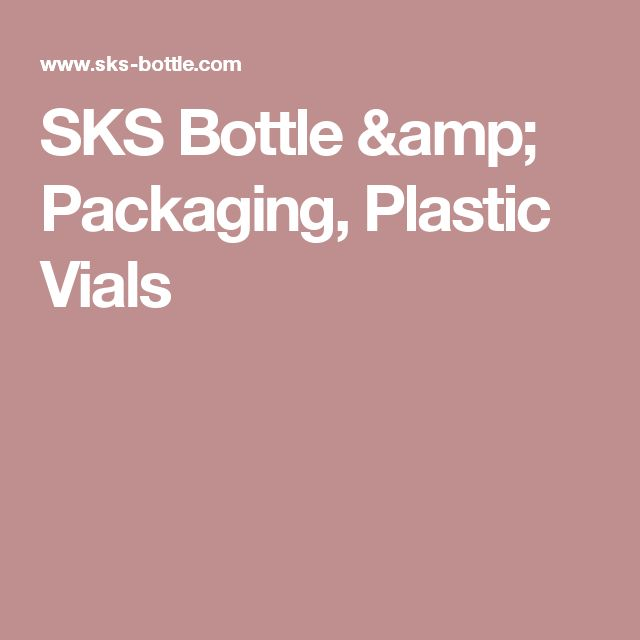SKS Bottle & Packaging,  Plastic Vials