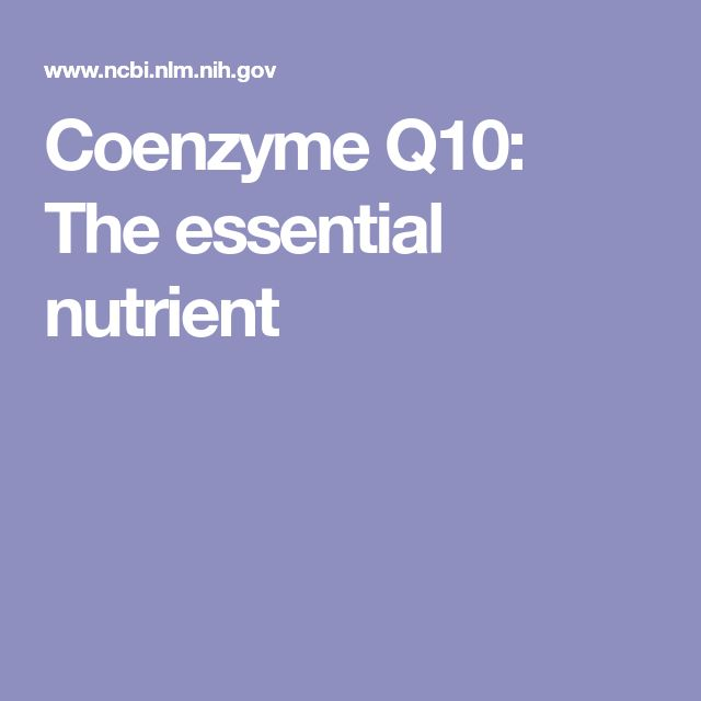 Coenzyme Q10: The essential nutrient