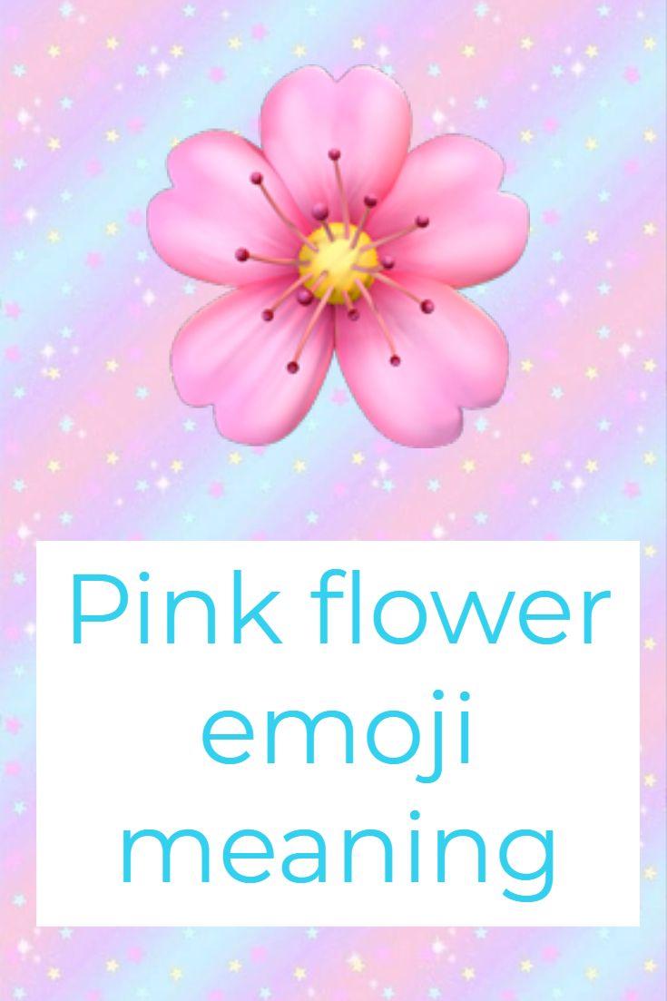 Pink Flower Emoji Pink Flowers What Is Pink Emoji