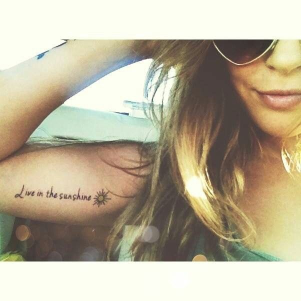 Make A Statement With 95 Of The Best Tattoo Quotes: Live In The Sunshine #tattoo