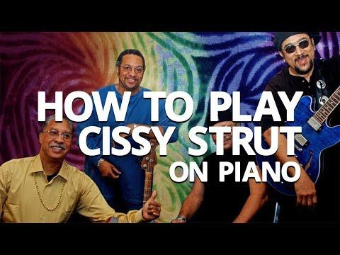 (5) How To Play Cissy Strut - Piano Lesson (Pianote) - YouTube