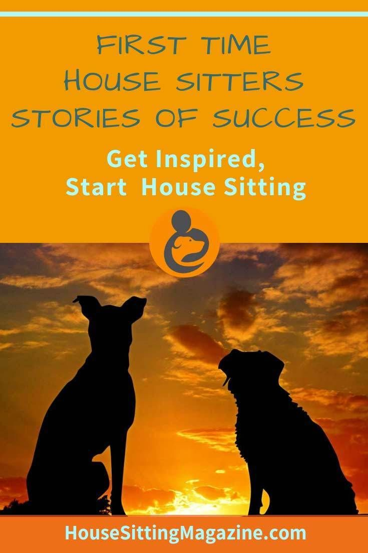 13 First Time House Sitters Stories Of House Sit Success House
