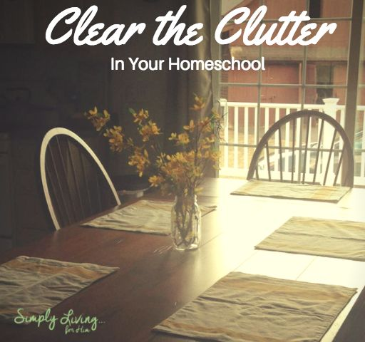 Clear the Clutter in Your Homeschool • Podcast Ep 42
